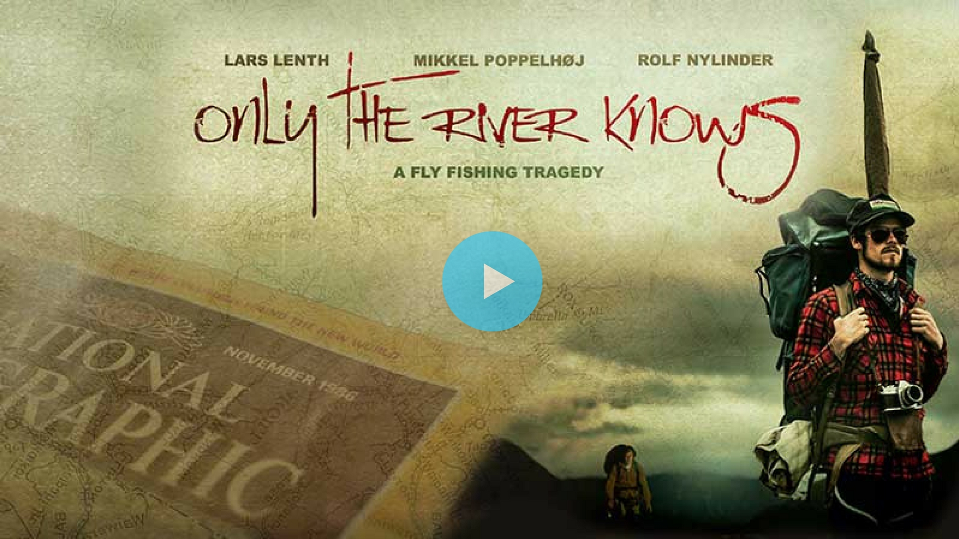 Only The River Knows Fly Fishing Film